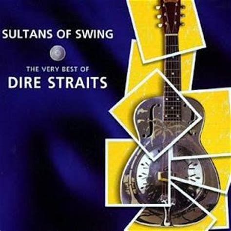 dire straits sultans of swing album sultans of swing the very best of dire straits bonus