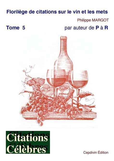 calameo florilege de citations vin mets tome  p