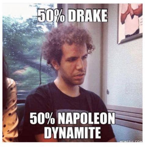 Drake Birthday Meme - funny napoleon dynamite memes of 2016 on sizzle drake
