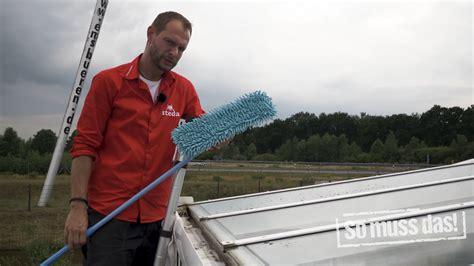Glasdach Terrasse Reinigen glasdach und terrassendach richtig reinigen so muss das