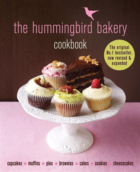 the hummingbird bakery cookbook 1784724165 the hummingbird bakery cookbook revised and expanded out soon