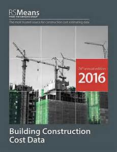 Building Cost by Rs Means Building Construction Cost Data 2016