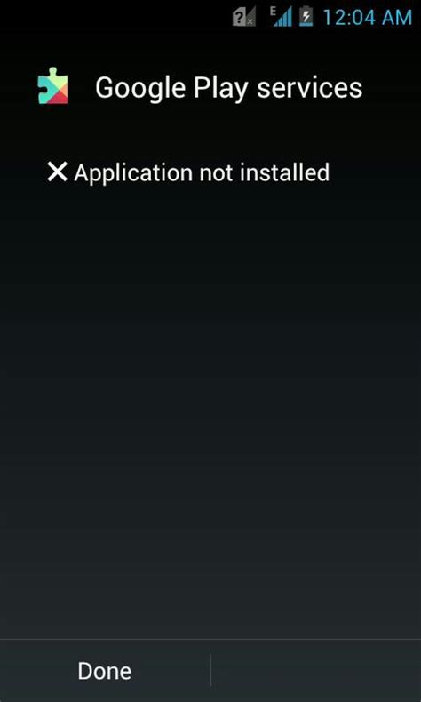 why apk not installed installation error application not installed when trying to install play services apk