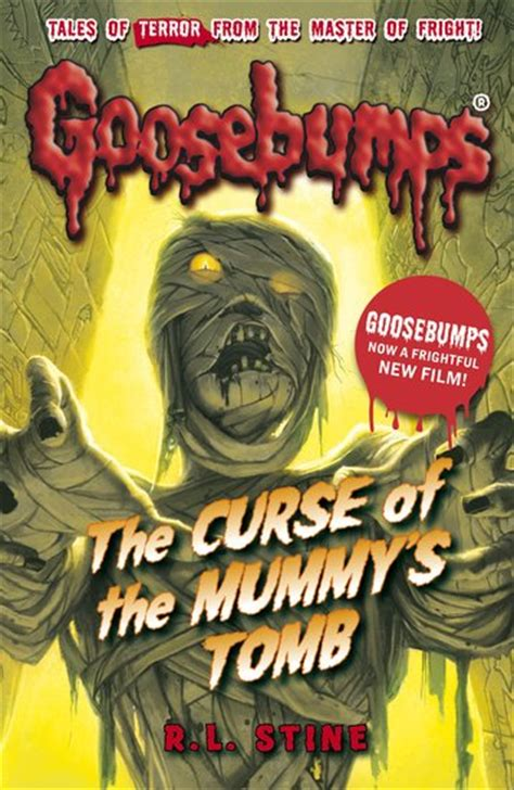 the curse of books goosebumps the curse of the mummy s scholastic