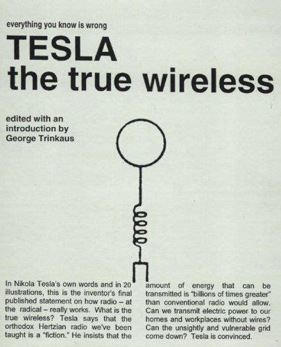 Nikola Tesla Wireless Communication 1901 Best Images About Tesla Contribution To The World On