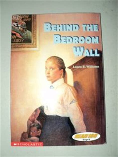 behind the bedroom wall summary behind the bedroom walllexile 660 level 3 read 180 stage b