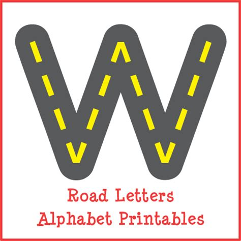 Printable Road Letters | road letters gift of curiosity