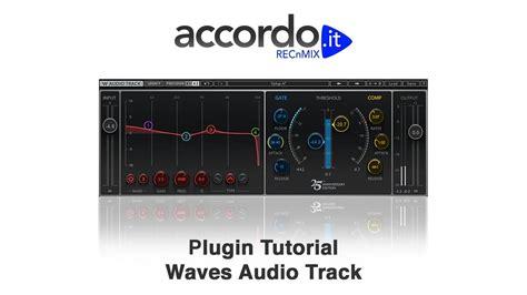 tutorial waves plugins pdf plugin tutorial waves audio track youtube