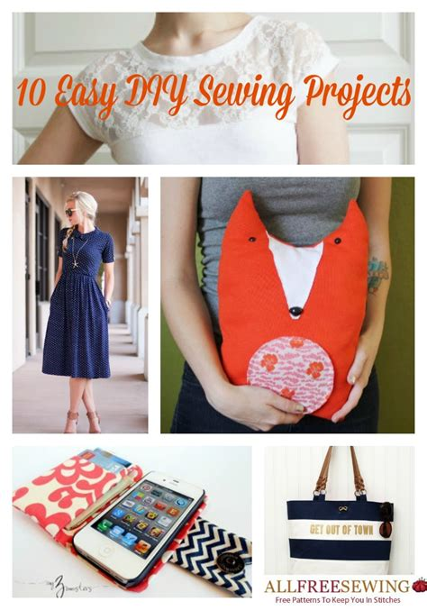 diy projects sewing 10 easy diy sewing projects