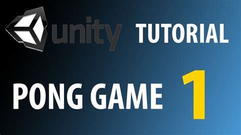 unity3d game tutorial unity3d tutorial c pong game part 1 youtube