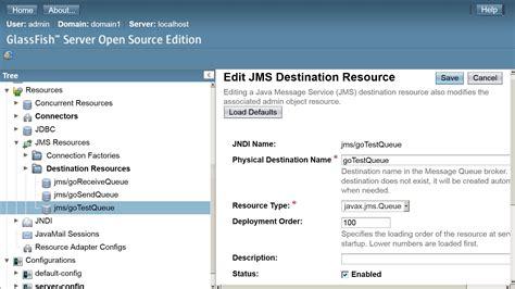 glassfish admin console java glassfish jms queue not found in jndi context