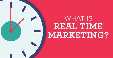 real time what is real time marketing