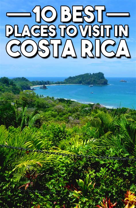 top 10 places to visit in travel 10 best places to visit in costa rica travel pleasure