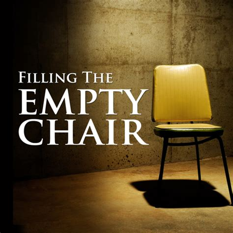 The Empty Chair by Filling The Empty Chair Mp3 Word Of
