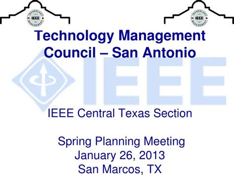 san marcos section 8 ppt technology management council san antonio ieee