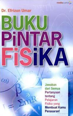 Buku Pintar Fisika By buku pintar fisika sahabat belajar indonesia
