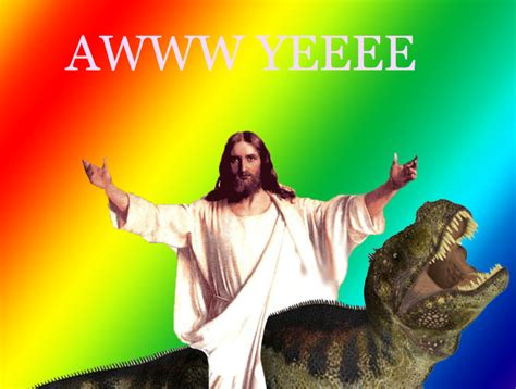 i hate it when jesus rides dinosaurs in my house i hate it when jesus rides dinosaurs pictures to pin on pinterest pinsdaddy