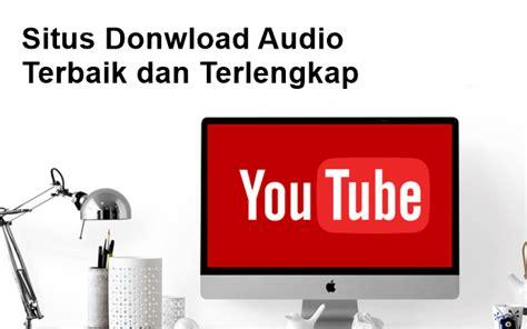 situs penyedia membuat website gratis 10 situs penyedia audio free buat para youtuber kado