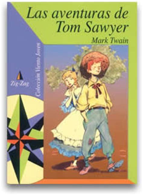 libro las aventuras de tom libros que he leido las aventuras de tom sawyer mark twain
