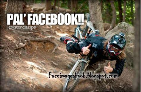 imagenes groseras pal facebook imagenes para el facebook pal facebook