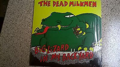 the dead milkmen big lizard in my backyard roots vinyl guide
