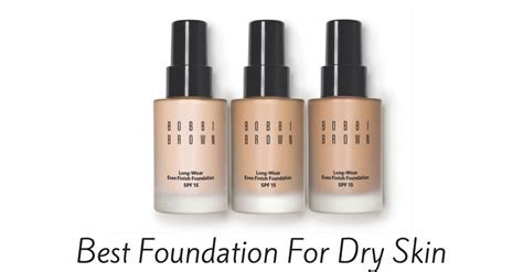Top Rated Foundation Makeup For Dry Skin   Makeup Vidalondon