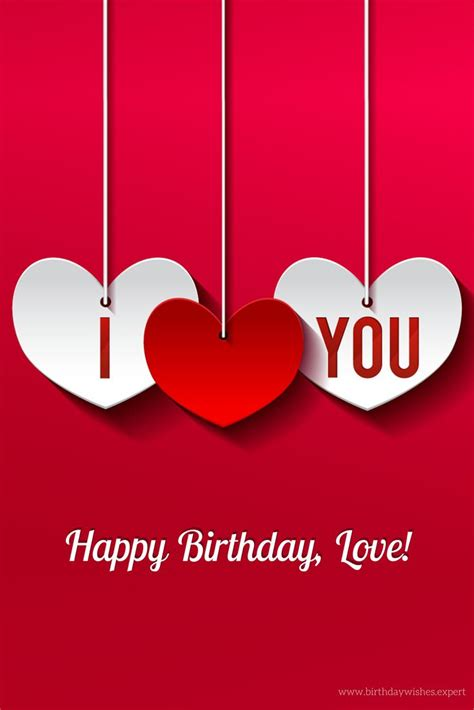 Happy Birthday Wishes For Loving My Most Precious Feelings Unique Romantic Wishes For My
