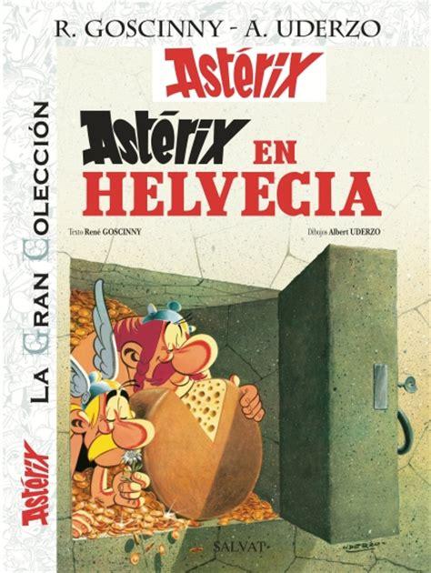 astrix legionario la gran 8421688537 ast 233 rix the collection the collection of the albums of asterix the gaul asterix in switzerland
