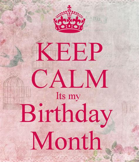 imagenes keep a calm it s my birthday month keep calm its my birthday month poster shalaka keep