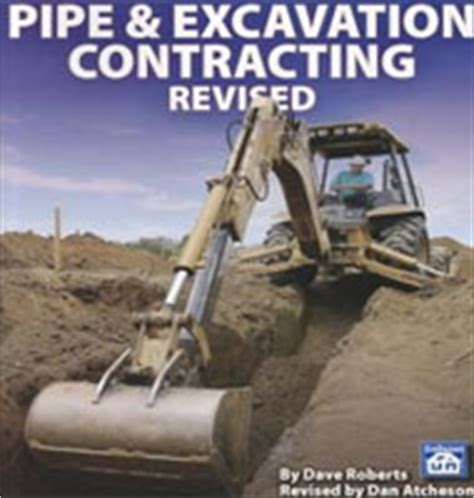 Ebooks On Pipe Amp Excavation Contracting Revised