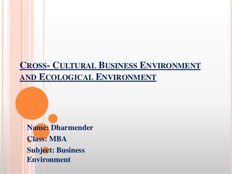 Cross Cultural Management Mba Notes by Cross Cultural Business Environment