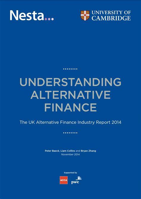 Cambridge Mba Finance by Understanding Alternative Finance The Uk Alternative