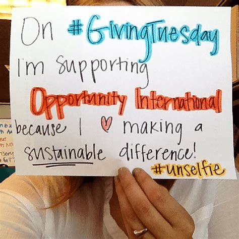 Taking Unselfies To Celebrate Generosity And Giving Tuesday Opportunity International Unselfie Giving Tuesday Template