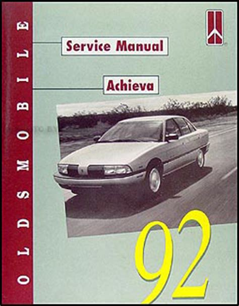 auto manual repair 1998 oldsmobile achieva user handbook 1992 oldsmobile achieva repair shop manual original