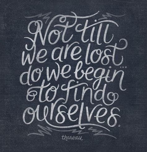 daily quotes not till we are lost do we begin to find