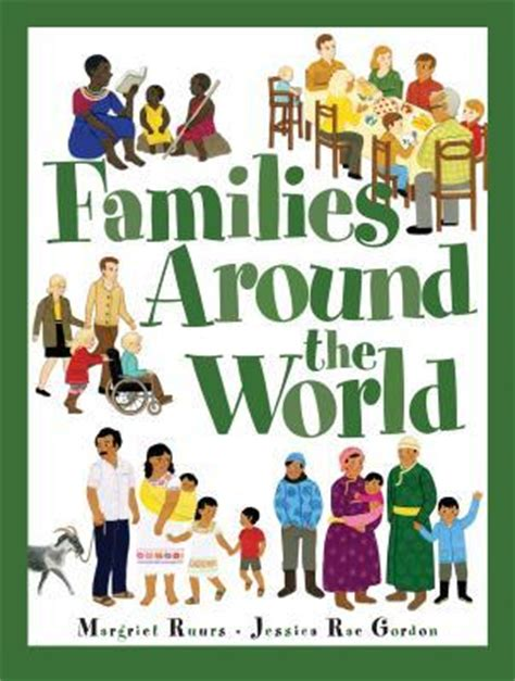picture book about family families around the world by margriet ruurs reviews