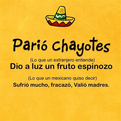 imagenes de palabras mexicanas 148 mejores im 225 genes de frases mexicanas en pinterest