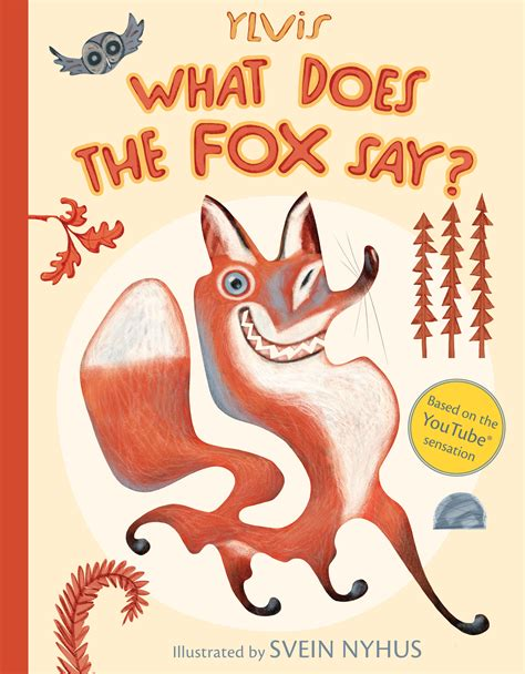 what would say books what does the fox say book by ylvis christian