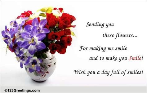 flowers to make you smile free floral wishes ecards
