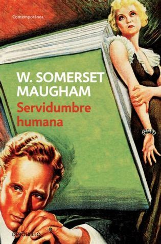 servidumbre humana servidumbre humana by w somerset maugham