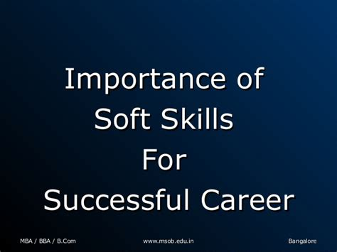 Importance Of Mba by What Are The Important Soft Skills Required For Mba Graduates