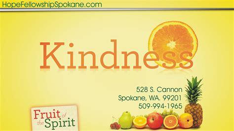 google images kindness fruit of the spirit kindness pastor kris belfils