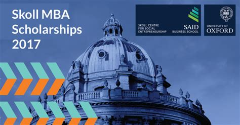 Mba Scholarship 2017 by Skoll Mba Scholarships 2017 At Said Business School In Uk