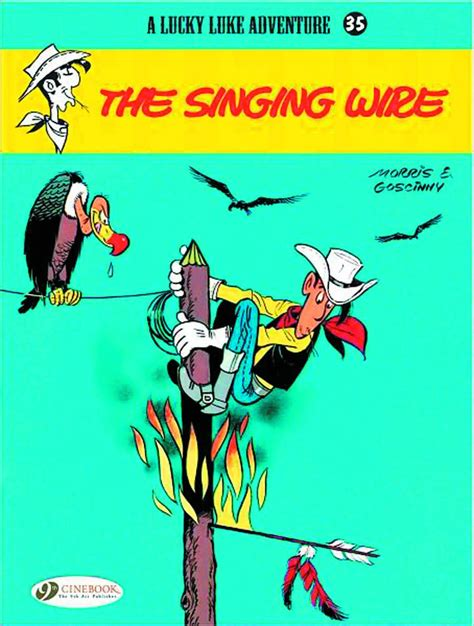 The Singing Wire Lucky Luke lucky luke vol 35 the singing wire fresh comics