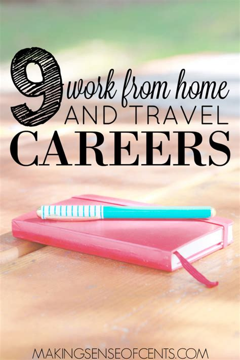 9 work from home and travel careers sense of cents