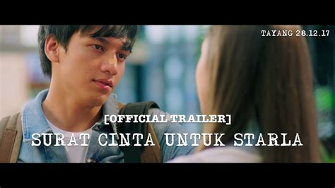 film surat cinta untuk starla full chapter official trailer surat cinta untuk starla 2017 jefri