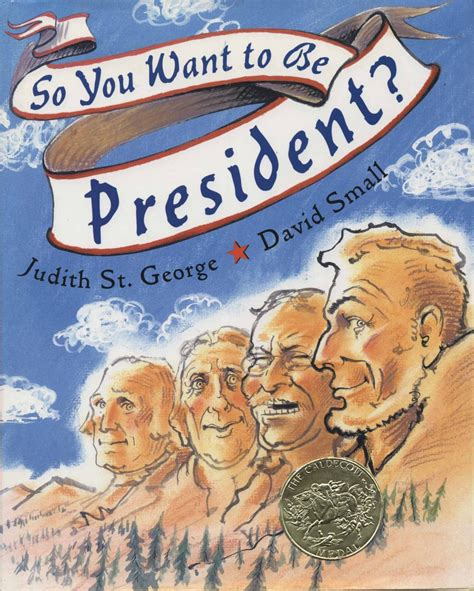 so you want to so you want to be president 2001 caldecott medal winner association for library service to