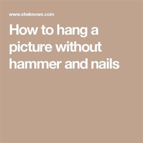how to hang a painting without nails 25 best ideas about hanging pictures without nails on