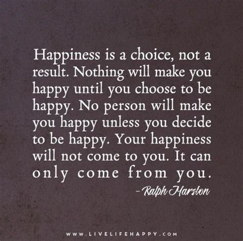 how to choose your quote best 25 choose happiness ideas on being happy