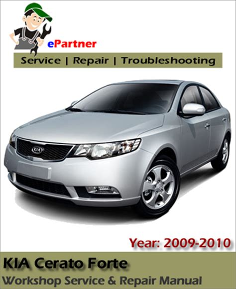 Kia Cerato Owners Manual Kia Cerato Forte Service Repair Manual 2009 2010